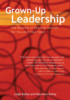 Grown-Up Leadership: The Benefits of Personal Growth for You and Your Team (Paperback)