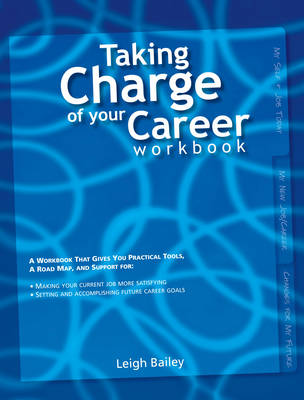 Taking Charge of Your Career Workbook (Paperback)