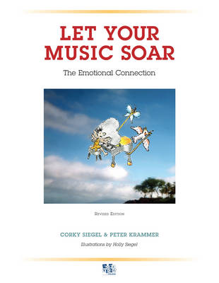 Let Your Music Soar: The Emotional Connection (Paperback)