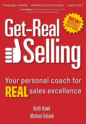 Get-Real Selling: Your Personal Coach for Real Sales Excellence (Paperback)