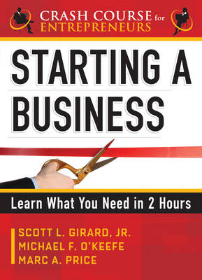 Starting a Business: Learn What You Need in 2 Hours (Paperback)