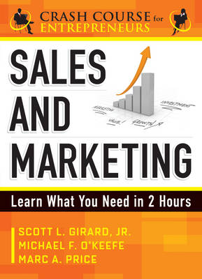 Sales and Marketing: Learn What You Need in 2 Hours (Paperback)