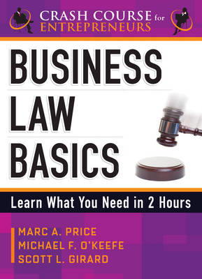 Business Law Basics: Learn What You Need in 2 Hours (Paperback)