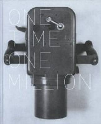 Susanne Kriemann: One Time One Million (Hardback)