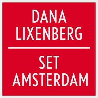 Dana Lixenberg - Set Amsterdam (Paperback)