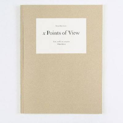 Irene Kopelman - X Points of View ( Signed ). Notes on Representation 2 (Paperback)