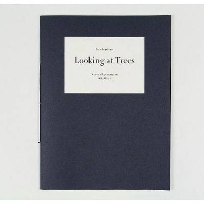 Irene Kopelman - Looking at Trees ( Signed ). Notes on Representation 3 (Paperback)