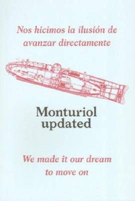 Monturiol Updated - We Made it Our Dream to Move on (Paperback)