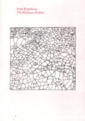 Irene Kopelman - the Molyneux Problem (Paperback)