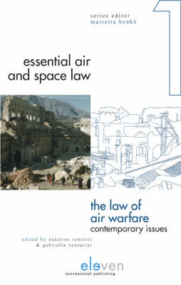 The Law of Air Warfare: Contemporary Issues (Hardback)