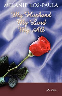 My Husband, My Lord, My All (Paperback)