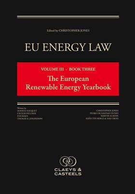 EU Energy Law, Volume 3: The European Renewable Energy Yearbook (Hardback)