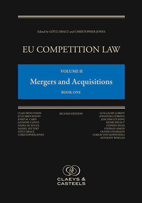 EU Competition Law, Volume 2: Mergers and Acquisitions (Hardback)