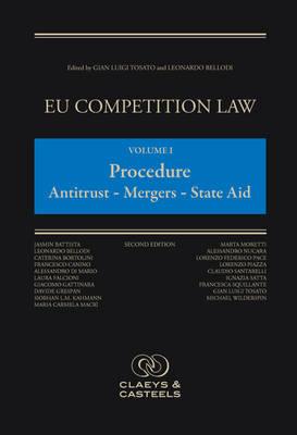 EU Competition Law, Volume 1: Procedure : Antitrust - Merger - State Aid (Hardback)