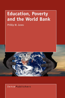 Education, Poverty and the World Bank (Hardback)
