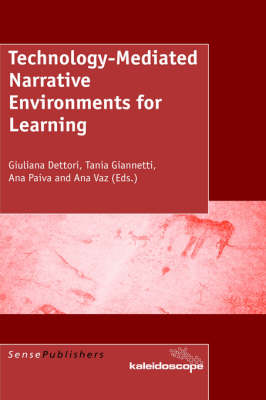 Technology-Mediated Narrative Environments for Learning (Hardback)