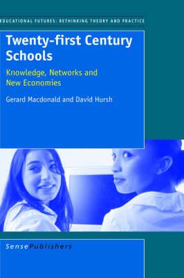 Twenty-First Century Schools (Hardback)
