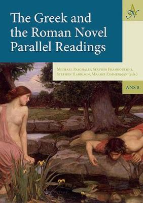 The Greek and the Roman Novel - Ancient Narrative Supplementum 8 (Hardback)