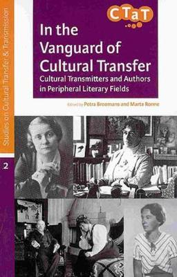 In the Vanguard of Cultural Transfer (Paperback)