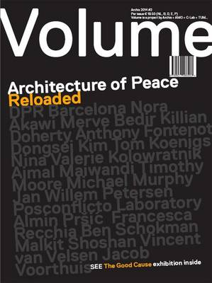 Volume 40 - Architecture of Peace Reloaded (Paperback)
