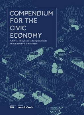 Compendium for the Civic Economy (Paperback)