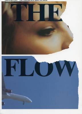 This is the Flow: The Museum as a Space for Ideas (Paperback)