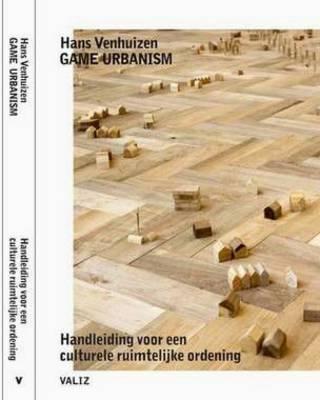 Hans Venhuizen: Game Urbanism (Paperback)