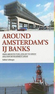 Around Amsterdam's Waterfront (Paperback)