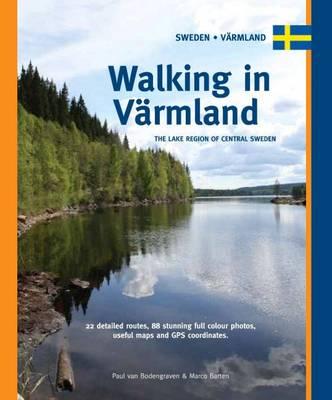 Walking in Varmland: The Lake Region of Central Sweden (Spiral bound)