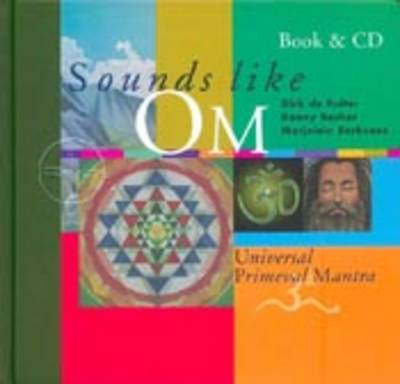 Sounds Like Om: Universal Primeval Mantra
