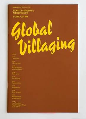 Global Villaging: Stories of Cosmopolite Anthropologists - OMP 61 (Paperback)