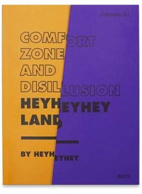 HeyHeyHey Land - Comfort Zone and Disillusion (Paperback)