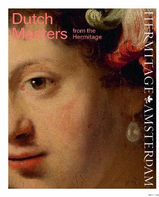 Dutch Masters from the Hermitage (Hardback)