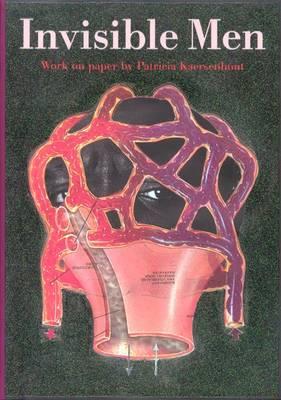 Patricia Kaersenhout: Invisible Men (Paperback)