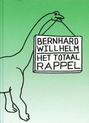 Bernhard Willhelm: Het Totaal Rappel (Hardback)