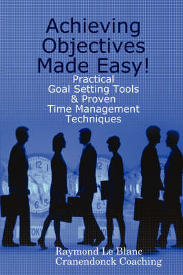 Achieving Objectives Made Easy! (Paperback)