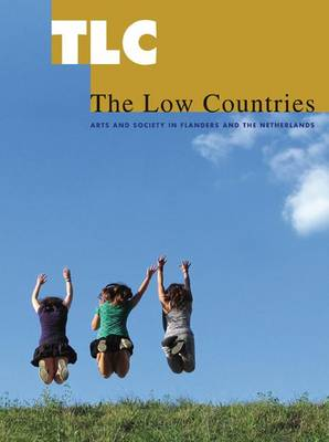 TLC: The Low Countries 17: Arts and Society in Flanders and the Netherlands (Paperback)