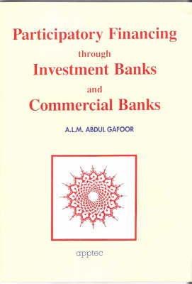 Participatory Financing Through Investment Banks and Commercial Banks (Paperback)