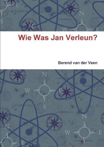 Wie Was Jan Verleun? (Paperback)