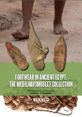 Footwear in Ancient Egypt: the Medelhavsmuseet Collection (Paperback)