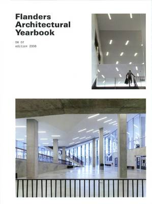 Flanders Architectural Yearbook: 06 07 2008 Edition (Paperback)