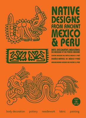Native Designs from Ancient Mexico and Peru - Native Designs