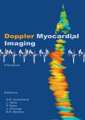 Doppler Myocardial Imaging: A Textbook (Hardback)