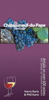 Chateauneuf-du-Pape Wine Guide (Paperback)