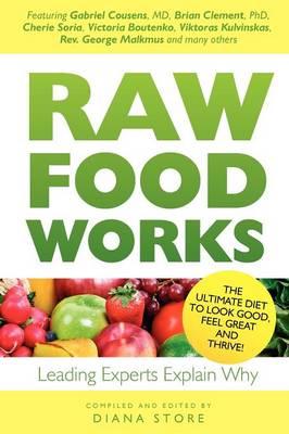 Raw Food Works (Paperback)