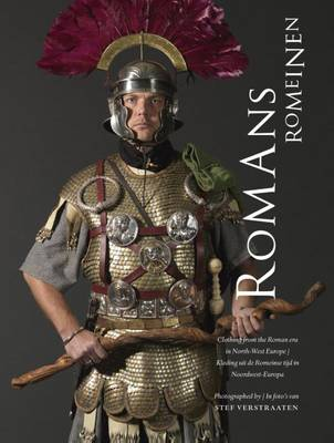 Romans - Clothing from the Roman Era Im North-West Europe (Hardback)