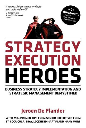 Strategy Execution Heroes (Paperback)