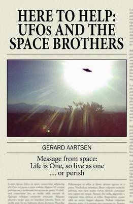 Here to Help: UFOs and the Space Brothers (Paperback)