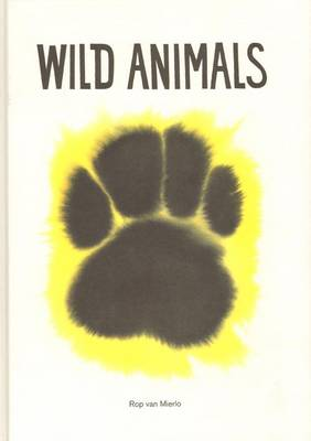Rop Van Mierlo - Wild Animals (Hardback)