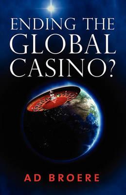 Ending the Global Casino? (Paperback)